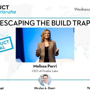 ProductTank Karlsruhe: Celebrating World Product Day with Melissa Perri