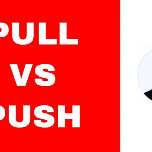 Pull System vs Push System - The Only Real Difference