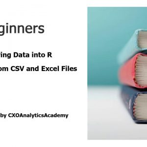 R for Beginners: Tutorial 1.2 Reading data into R - CSV and Excel files