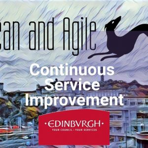Continuous Service Improvement with City of Edinburgh Council - Capabilities of Engage Process