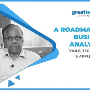 Business Analytics Course | A Roadmap to Business Analytics - Tools, Techniques & Applications