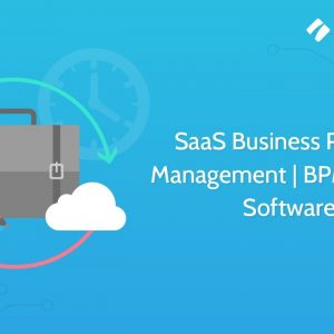 SaaS Business Process Management | BPM | Cloud Software