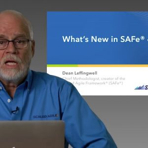 SAFe 4.5 Executive Briefing with Dean Leffingwell