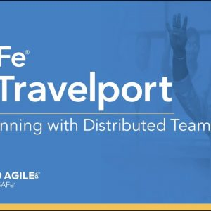 SAFe at Travelport: PI Planning with Distributed Teams