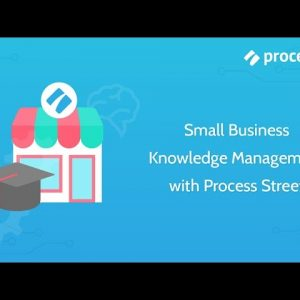 Small Business Knowledge Management with Process Street