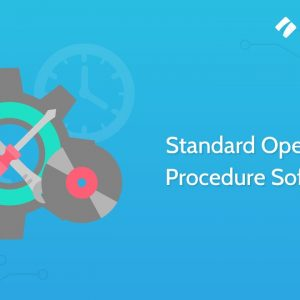 Standard Operating Procedure Software - Process Street