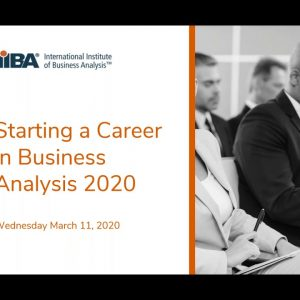 Starting a Career in Business Analysis 2020