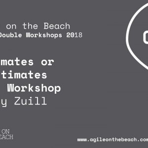 Estimates or NoEstimates - Woody Zuill, Agile on the Beach Conference 2018