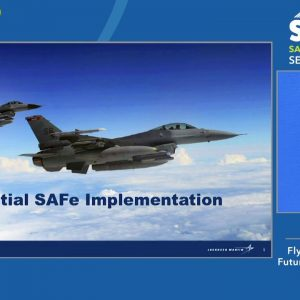 Customer Story: Lockheed Martin - Flying the F-16 into the Future with SAFe
