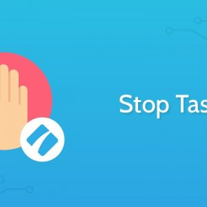 Stop Tasks - Enforce Order Checklists