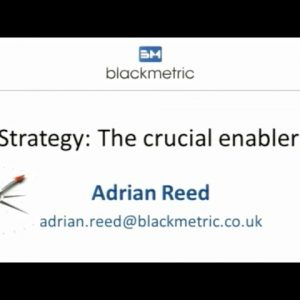 Strategy: The Crucial Enabler