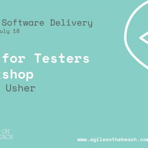 TDD for Testers workshop - Sarah Usher - Agile on the Beach 2018