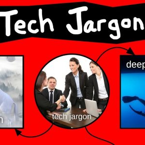 Tech Jargon Explained