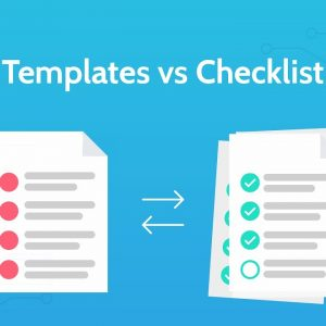 Templates vs Checklists Explained - Task Automation Software