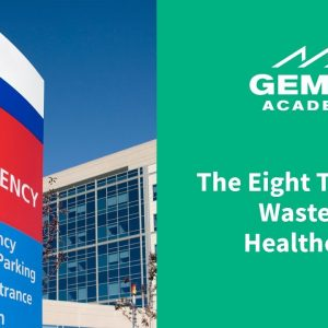 The 8 Types of Wastes in Healthcare