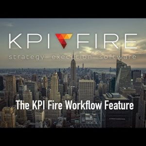 The KPI Fire Workflow Feature