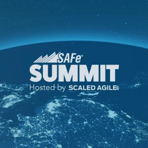 The SAFe Summit Is...