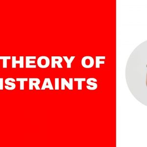 The Theory of Constraints - A Complete Introduction