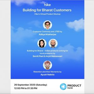 ProductTank Delhi: Building for Bharat Customers - Hike's Virtual Product Meetup