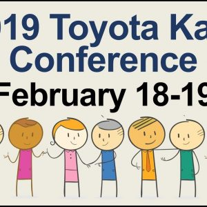 U.S. 2019 Toyota Kata Conference Feb. 18-19