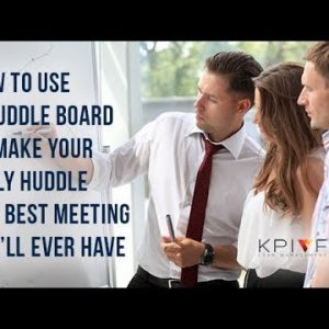 How to use a huddle board to make your daily huddle the best meeting you'll ever have