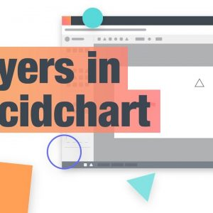 Use Layers to Create Dynamic Diagrams! - Lucidchart Tutorial