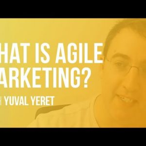 What is Agile Marketing? | LAMP ep3