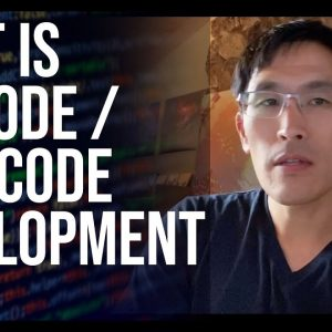 "What is ""no code"" / ""low code"" development? 