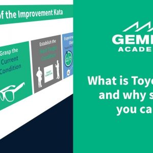 What is Toyota Kata and Why Should You Care?