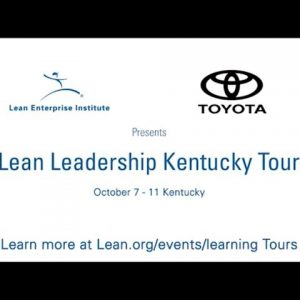What to expect when attending the Kentucky LEI Lean Learning Tour