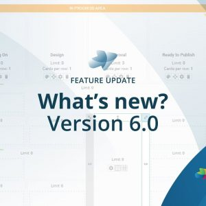 What's New in Kanbanize 6.0 | Feature Update Webinar