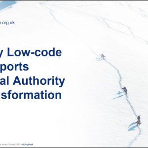 Why Low-code supports Local Authority transformation