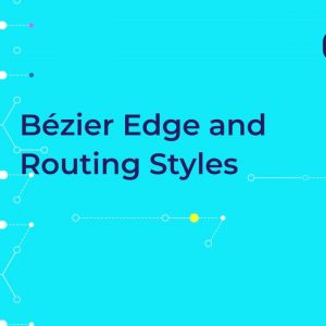 yFiles 2020 - Bézier Edge and Routing Styles