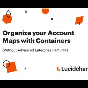 Organize your Account Maps with Containers (Without Advanced Enterprise Features)
