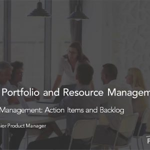 Planview Enterprise One r15 - Iterative Work Management Action Items and Backlog