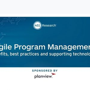 451 Research: Perspectives on Agile Program Management