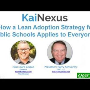 Webinar: How a Lean Adoption Strategy for Public Schools Applies to Everyone