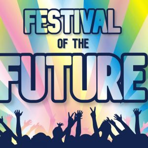 Festival of the Future - Trailer