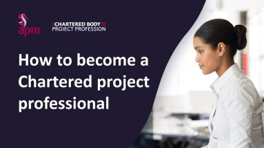 How to become a chartered project professional (ChPP)