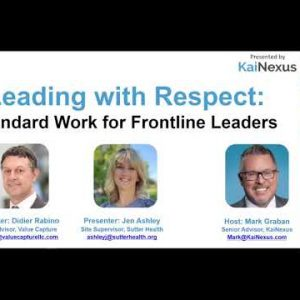 Leading with Respect: Standard Work for Frontline Leaders [Webinar Recording]