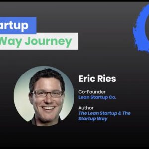 Intro to The Startup Way by Eric Ries