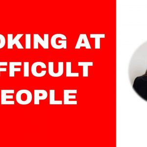 Looking at difficult people from a strength angle