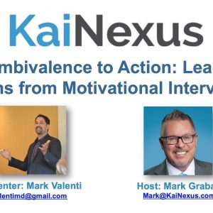 From Ambivalence to Action: Leadership Lessons from Motivational Interviewing