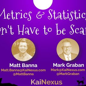 Metrics & Statistics Don't Have to be Scary