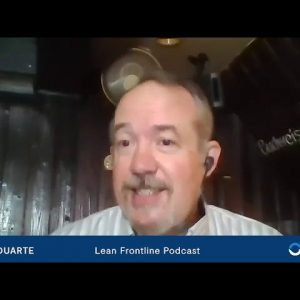 Lean Frontline Podcast Highlights: DJ Duarte on the Importance of a Mentor