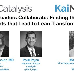 Webinar: When Leaders Collaborate  Finding the A Ha Moments that Lead to Lean Transformation 1