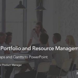 Planview Enterprise One r16 - Export Roadmaps and Gantts to PowerPoint