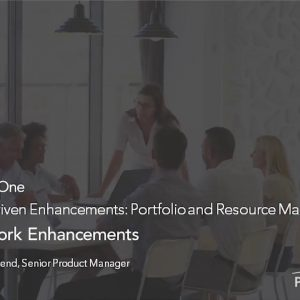 Planview Enterprise One r16 - Targeted Work Enhancements