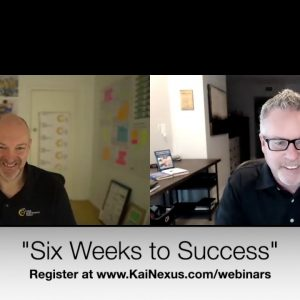 Webinar Preview: Six Weeks to Success with Simon Murray (KaiNexus Webinar Series)