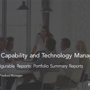 Planview Enterprise One r15 - FastTrack Configurable Reports Portfolio Summary Reports